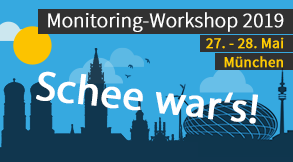 Monitoring-Workshop 2019 27./28. Mai München